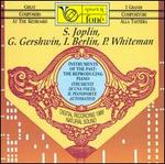S. Joplin; G. Gershwin; I. Berlin; P. Whiteman (Great Composers at the Keyboard)