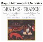 Brahms: Sonata for violin & piano, Op. 78; Franck: Sonata for violin & piano in A major