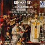 Brossard: Grand Motets