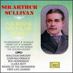 Sullivan: Sacred and Secular Music