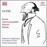 Satie: Orchestral Works