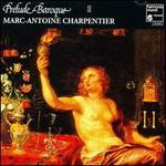 Prelude Baroque II: Charpentier