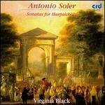 Antonio Soler: Sonatas for Harpsichord