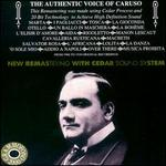 The Authentic Voice of Caruso