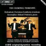 The Criminal Trombone