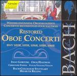 Bach: Restored Oboe Concerti