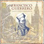Francisco Guerrero: Vespers for All Saints; Missa por defunctis