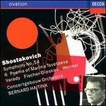 Shostakovich: Symphony No. 14; 6 Poems of Marina Tsvetaeva