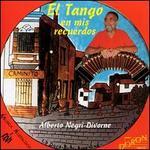 El Tango en mis recuerdos