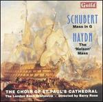 """Schubert: Mass in G; Haydn: The """"Nelson"""" Mass"""