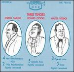 Three Tenors: Caruso, Crooks and Widdop