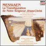 Olivier Messiaen: Le Transfigurationde Notre Seigneur J�sus-Christ