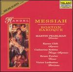 Handel: Messiah (on Period Instruments) (Highlights)