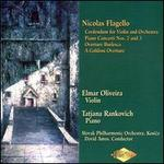 Nicolas Flagello: Credendum for Violin and Orchestra; Piano Concerti Nos. 2 & 3; Overture Burlesca; Goldoni Overture