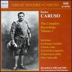 Enrico Caruso: the Complete Recordings, Vol. 1