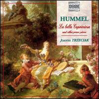 Hummel: La Bella Capricciosa and Other Piano Pieces - Joanna Trzeciak (piano)
