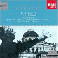 Strauss: Ein Heldenleben; Wagner: Music from Der Fliegende Hollander & Parsifal - Michel Schwalb� (violin); Berlin Philharmonic Orchestra; Herbert von Karajan (conductor)