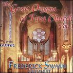 Great Organs of First Church, Vol. 1