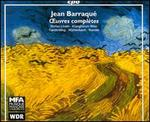 Jean Barraque: Oeuvres complFtes