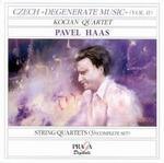 Pavel Haas: String Quartets 1-3