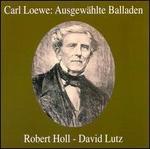 Carl Loewe: AusgewShlte Balladen