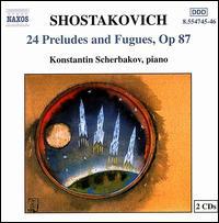 Shostakovich: 24 Preludes & Fugues, Op. 87 - Konstantin Scherbakov (piano)