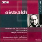 Oistrakh Plays Shostakovich & Ysa�e