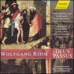 Wolfgang Rihm: Deus Passus
