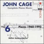 Cage: Complete Piano Music Vol. 6