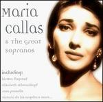 Maria Callas and the Great Sopranos