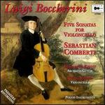 Boccherini: Five Sonatas For Violoncello