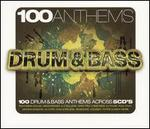100 Anthems: Drum and Bass