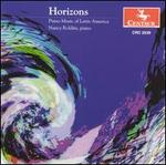 Horizons: Piano Music of Latin America
