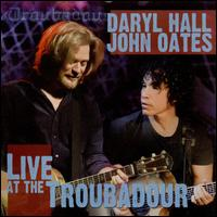 Live at the Troubadour - Hall & Oates