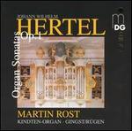 Johann Wilhelm Hertel: Organ Sonatas, Vol. 1