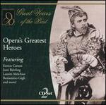 Opera's Greatest Heroes