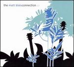 The Matt Blais Connection [EP]