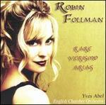 Rare Verismo Arias-Robin Follman