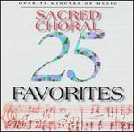 25 Sacred Choral Favorites
