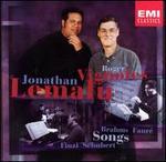 Songs: Brahms, FaurT, Finzi, Schubert