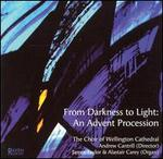From Darkness to Light: An Advent Procession