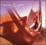 Feminine Escapes