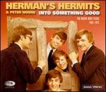 Into Something Good: The Mickie Most Years 1964-72 - Herman's Hermits/Peter Noone