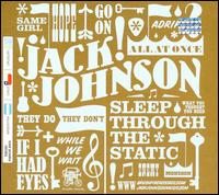 Sleep Through the Static [Bonus Tracks] - Jack Johnson