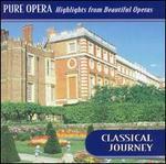 Pure Opera: Highlights from Beautiful Operas