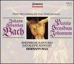 Bach: Passio Secundum Johannem (First Recording of the 1749 Version)