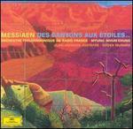 Olivier Messiaen: Des Canyons aux +toiles