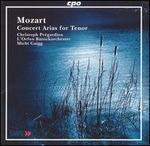 Mozart: Concert Arias for Tenor