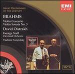 Brahms: Violin Concerto; Violin Sonata No. 3