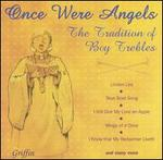 Once Were Angels the Tradition of Boy T